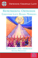 Remembering Orthodox Christian Laity Board Members